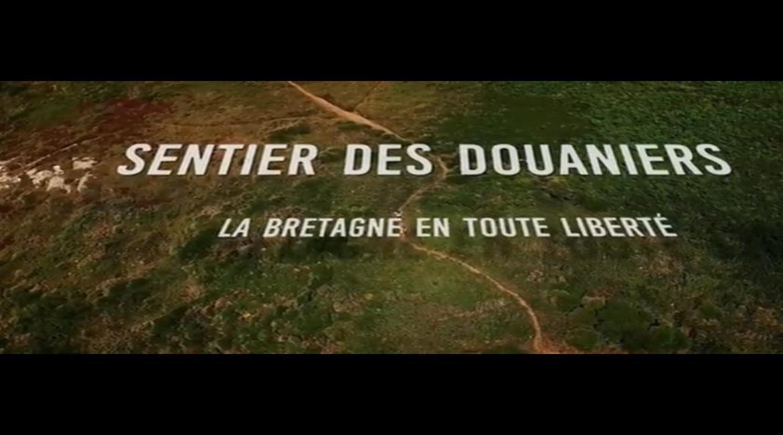 REPORTAGE : Le sentier des douaniers  GR® 34 sur France 5